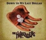 Down To My Last Dollar Lyrics The HillBenders