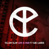 Love & War (Single) Lyrics Yellow Claw