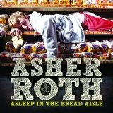 Asleep In The Bread Aisle Lyrics Asher Roth