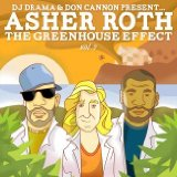 The Greenhouse Effect Vol. 2 (Mixtape) Lyrics Asher Roth