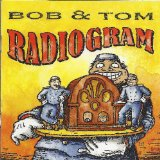 Radiogram Lyrics Bob & Tom