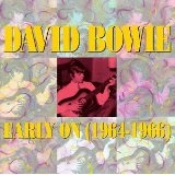 Early On (1964-1966) Lyrics Bowie David