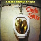 Golden Shower Of Hits Lyrics Circle Jerks