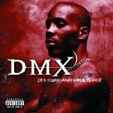 It's Dark And Hell Is Hot Lyrics Dmx