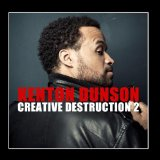 Creative Destruction 2 Lyrics Dunson