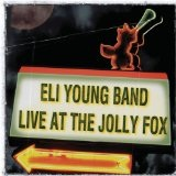 Live At The Jolly Fox Lyrics Eli Young Band