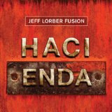 Hacienda Lyrics Jeff Lorber Fusion