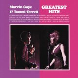 Marvin Gaye And Tammi Terrell's Greatest Hits Lyrics Marvin Gaye & Tammi Terrell