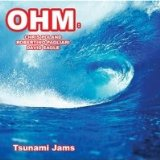 Tsunami Jams Lyrics Ohm