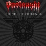 Sounds Of Violence Lyrics Onslaught