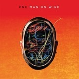 Man On Wire Lyrics PNC