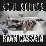 Soul Sounds Lyrics Ryan Cassata