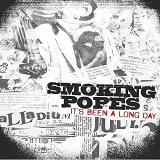 It's Been A Long Day Lyrics Smoking Popes
