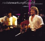 Unplugged ...And Seated Lyrics Stewart Rod