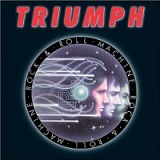 Rock 'n Roll Machine (Original Canadian Release) Lyrics Triumph