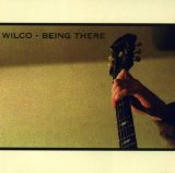 Being There Lyrics Wilco