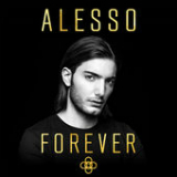 Forever Lyrics Alesso