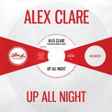Up All Night (Single) Lyrics Alex Clare