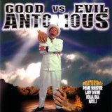 Good Vs. Evil Lyrics Antonious