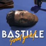 Good Grief (Single) Lyrics Bastille