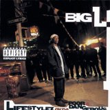 Lifestylez Ov Da Poor And Dangerous Lyrics Big L
