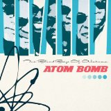 Atom Bomb Lyrics Blind Boys Of Alabama