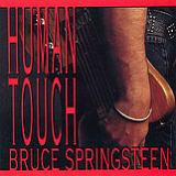 Human Touch Lyrics Bruce Springsteen