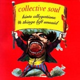 Hints Allegations & Things Lef Lyrics Collective Soul