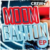 Moombahton EP Lyrics Crew 7