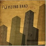 Level Lyrics Eli Young Band
