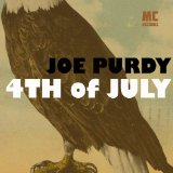 4th of July Lyrics Joe Purdy