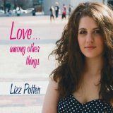 Love... Among Other Things Lyrics Lizz Potter