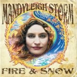 Fire & Snow Lyrics Mandyleigh Storm