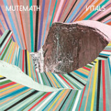 Vitals Lyrics MuteMath