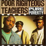 Pure Poverty Lyrics Poor Righteous Teachers