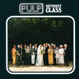 Different Class Lyrics Pulp