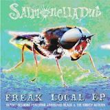 Freak Local (EP) Lyrics Salmonella Dub