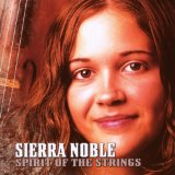 Spirit Of The Strings Lyrics Sierra Noble