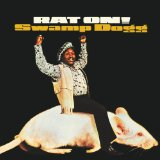 Rat On! Lyrics Swamp Dogg