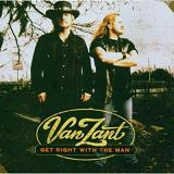 Get right with a man Lyrics Van Zant