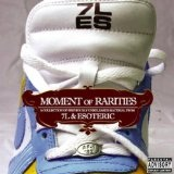 Moment Of Rarities Lyrics 7L & Esoteric
