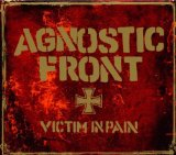 Victim In Pain Lyrics Agnostic Front