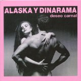 Miscellaneous Lyrics Alaska Y Dinarama