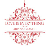 Love Is Everything (Single) Lyrics Ariana Grande