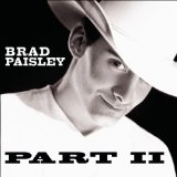 Part II Lyrics Brad Paisley