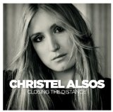 Closing the Distance Lyrics Christel Alsos