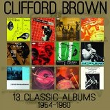 13 Classic Albums 1954-1960 Lyrics Clifford Brown