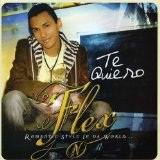 Te Quiero Lyrics Dj Flex