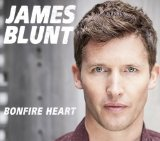 Bonfire Heart (Single) Lyrics James Blunt