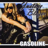 Gasoline Lyrics Justine Blazer